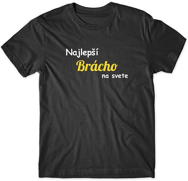 e708de9f4b27 Najlepší bracho tričko